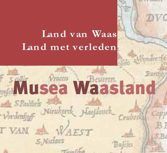 Musea Waasland. Land van Waas. Land met verleden